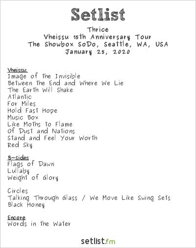 Thrice Setlist The Showbox SoDo, Seattle, WA, USA 2020, Vheissu 15th Anniversary Tour