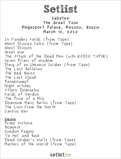 Sabaton Setlist Megasport Palace, Moscow, Russia 2020, The Great Tour
