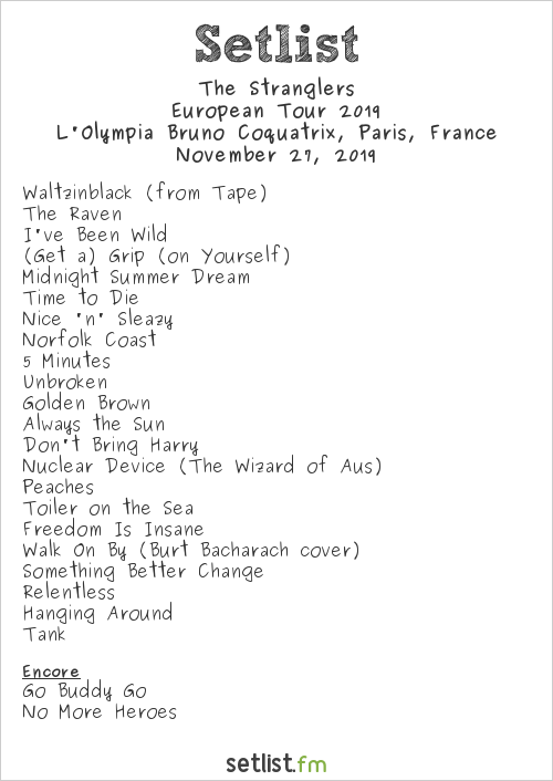 The Stranglers Setlist L'Olympia Bruno Coquatrix, Paris, France, European Tour 2019
