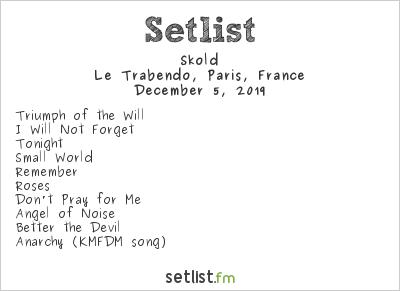 Skold Setlist Le Trabendo, Paris, France 2019