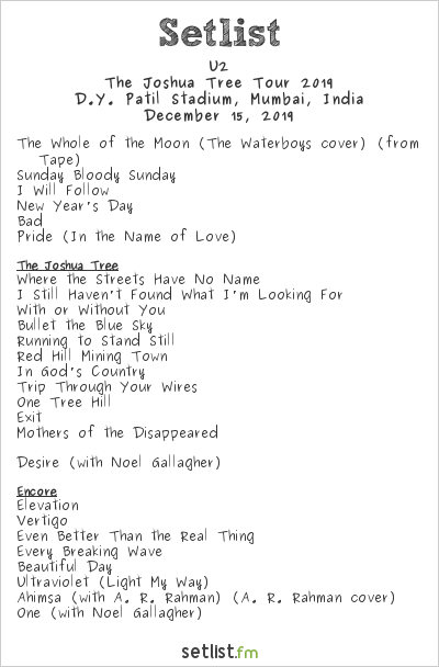 U2 Setlist D.Y. The Whole of the Moon. Soundcheck:
