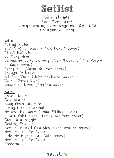 Billy Strings Setlist Lodge Room, Los Angeles, CA, USA, Fall Tour 2019