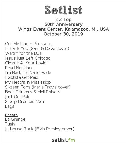 ZZ Top Setlist Wings Event Center, Kalamazoo, MI, USA 2019, 50th Anniversary