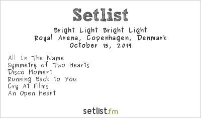 Bright Light Bright Light Setlist Royal Arena, Copenhagen, Denmark 2019