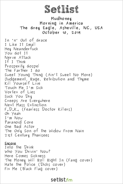 Mudhoney Setlist The Grey Eagle, Asheville, NC, USA 2019, Morning in America