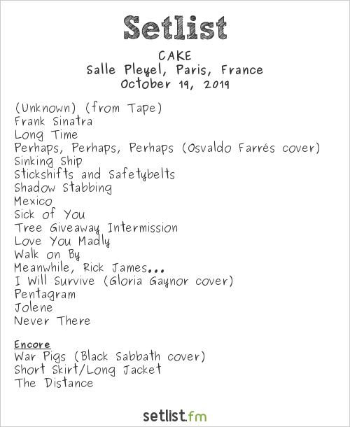 CAKE Setlist Salle Pleyel, Paris, France 2019, An Evening with CAKE and Ben Folds
