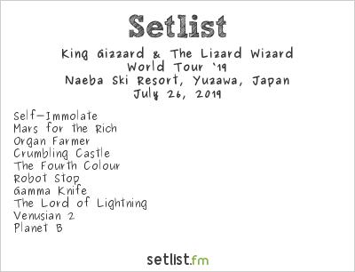 King Gizzard & The Lizard Wizard Setlist Fuji Rock Festival 2019 2019, World Tour '19