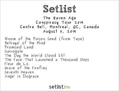The Raven Age Setlist Centre Bell, Montreal, QC, Canada, Conspiracy Tour 2019