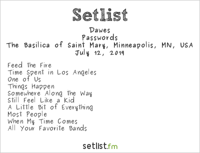 Dawes Setlist Basilica Block Party 2019 2019, Passwords
