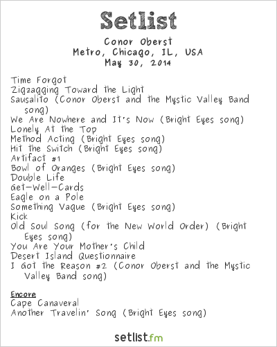 Conor Oberst Setlist Metro, Chicago, IL, USA 2014