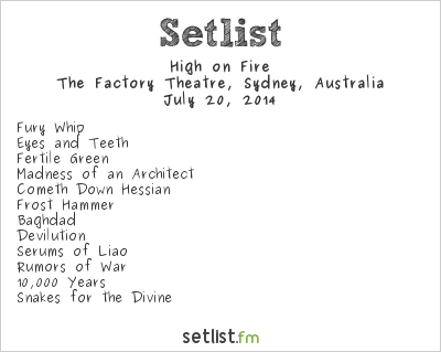 High on Fire Setlist The Factory Theatre, Sydney, Australia 2014