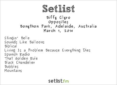Biffy Clyro Setlist Soundwave Adelaide 2014 2014, Opposites