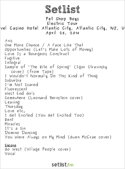Pet Shop Boys Setlist Revel, Atlantic City, NJ, USA 2014