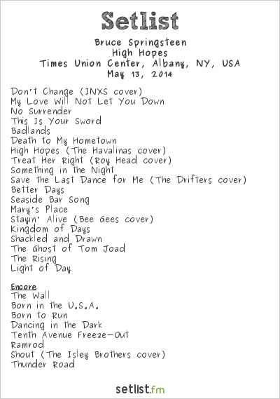 Bruce Springsteen Setlist Times Union Center, Albany, NY, USA 2014, High Hopes Tour