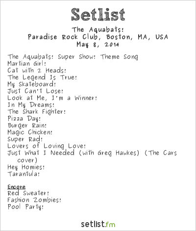 The Aquabats! Setlist Paradise Rock Club, Boston, MA, USA 2014