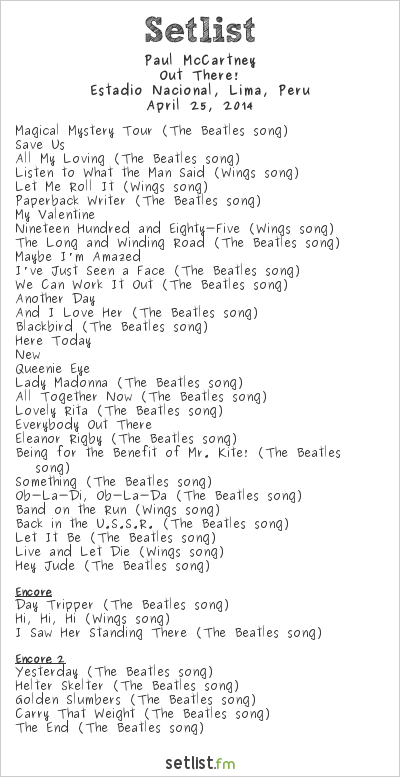 Paul McCartney Setlist Estadio Nacional, Lima, Peru 2014, Out There! Tour