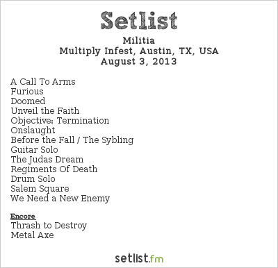 Militia Setlist Multiply Infest, Austin, TX, USA 2013