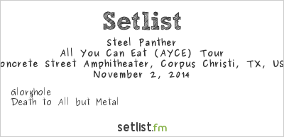 Steel Panther All You Can Eat Tour Setlist