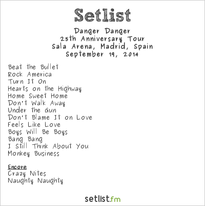 Danger Danger Setlist Sala Arena, Madrid, Spain 2014, 25th Anniversary Tour