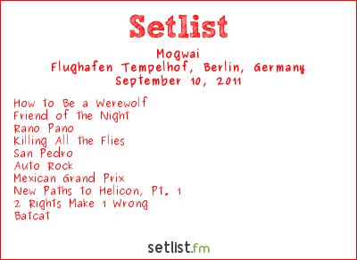 Mogwai Setlist Berlin Festival 2011 2011