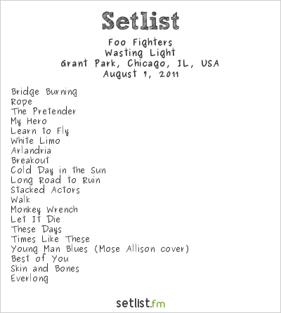 Foo Fighters Setlist Lollapalooza, Chicago, IL, USA 2011, Wasting Light