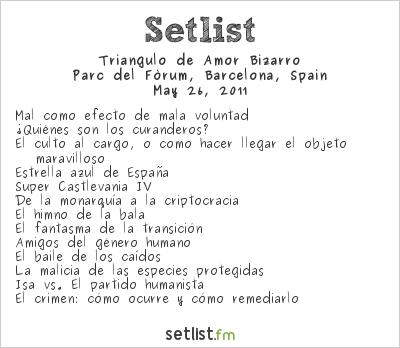 Triángulo de Amor Bizarro Setlist Primavera Sound 2011 2011