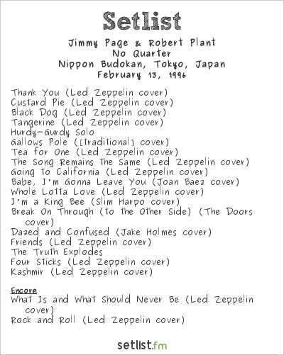 Jimmy Page & Robert Plant Setlist Nippon Budokan, Tokyo, Japan 1996, No Quarter