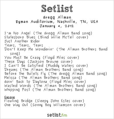 Gregg Allman Setlist Ryman Auditorium, Nashville, TN, USA 2012