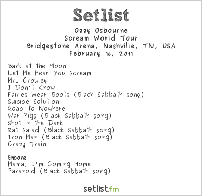 Ozzy Osbourne Setlist Bridgestone Arena, Nashville, TN, USA 2011, Scream World Tour