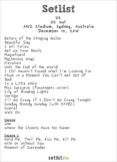 U2 Setlist ANZ Stadium, Sydney, Australia 2010, 360° Tour