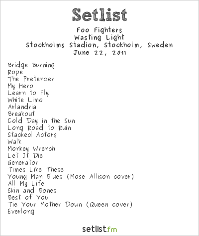 Foo Fighters Setlist Stockholms Stadion, Stockholm, Sweden 2011, Wasting Light