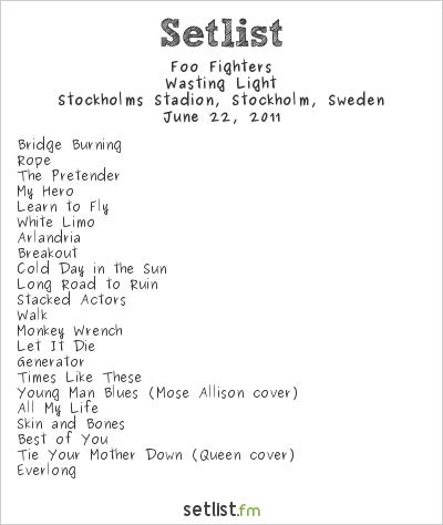 Foo Fighters Setlist Stockholms Stadion, Stockholm, Sweden 2011, Wasting Light
