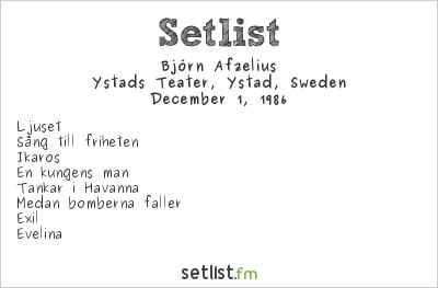 Björn Afzelius Setlist Ystads Teater, Ystad, Sweden 1986