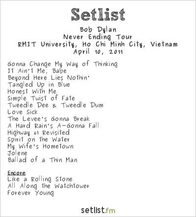 Bob Dylan Setlist RMIT University, Ho Chi Minh City, Vietnam 2011, Never Ending Tour