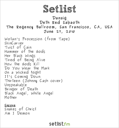 Danzig Setlist The Grand Ballroom at the Regency Center, San Francisco, CA, USA 2010