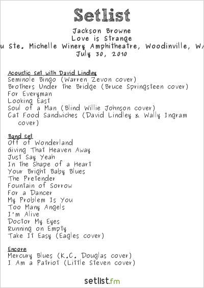 Jackson Browne Setlist Chateau Ste Michelle, Woodinville, WA, USA 2010, Love is Strange