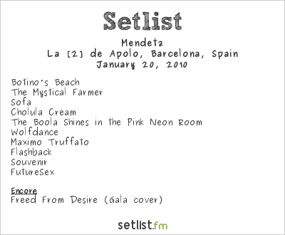 Mendetz Setlist La [2] de Apolo, Barcelona, Spain 2010