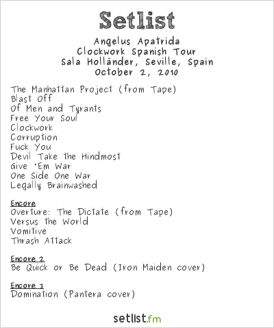 Angelus Apatrida Setlist Der Fliegende Hollander, Seville, Spain 2010, Clockwork Spanish Tour