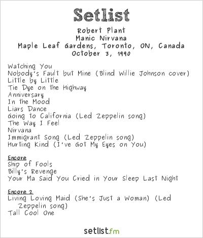 Robert Plant Setlist Maple Leaf Gardens, Toronto, ON, Canada 1990, Manic Nirvana