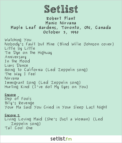 Robert Plant Setlist Maple Leaf Gardens, Toronto, ON, Canada 1990, Manic Nirvana