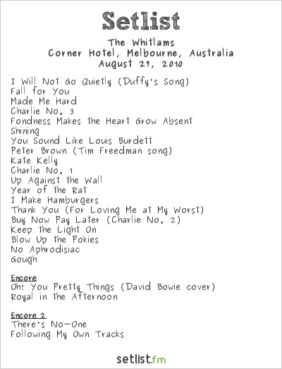 The Whitlams Setlist Corner Hotel, Richmond, Australia 2010