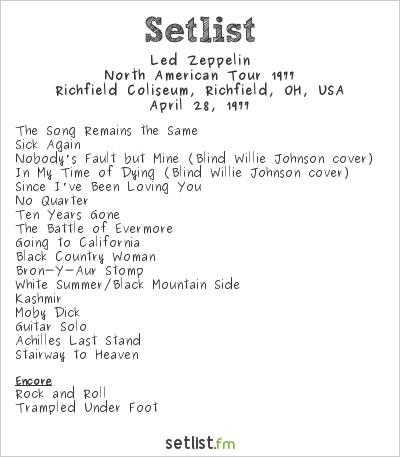 Led Zeppelin Setlist Richfield Coliseum, Richfield, OH, USA, North American Tour 1977
