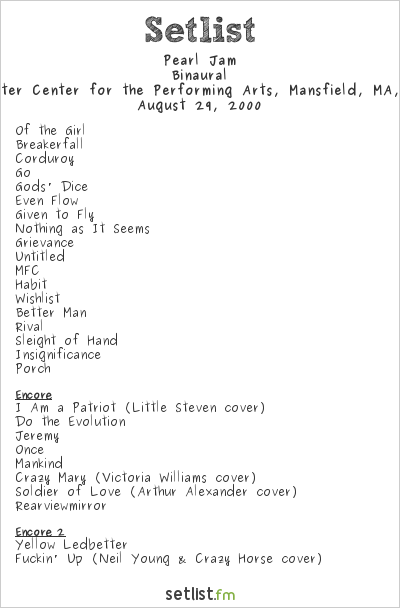Pearl Jam at Tweeter Center for the Performing Arts, Mansfield, MA, USA Setlist