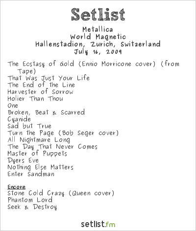 Metallica Setlist Hallenstadion, Zürich, Switzerland 2009, World Magnetic