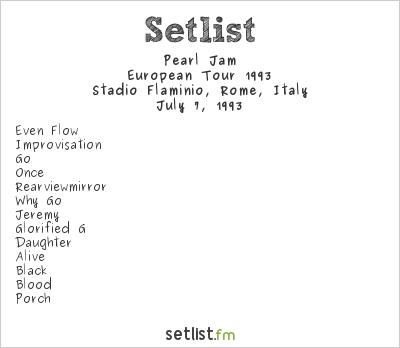 Pearl Jam Setlist Stadio Flaminio, Rome, Italy, European Tour 1993