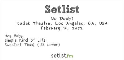 No Doubt at Love Rocks 2002 Setlist