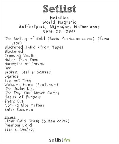 Metallica Setlist Sonisphere Festival, Nijmegen, Netherlands 2009, World Magnetic