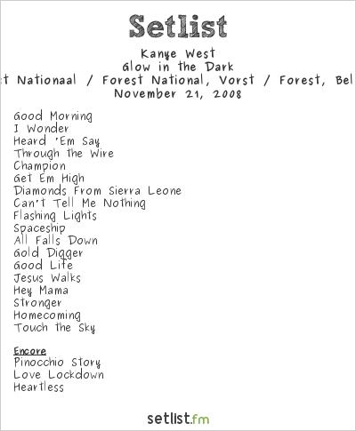 Kanye West at Vorst Nationaal / Forest National, Vorst / Forest, Belgium Setlist