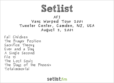AFI Setlist Tweeter Center, Camden, NJ, USA, Vans Warped Tour 2001