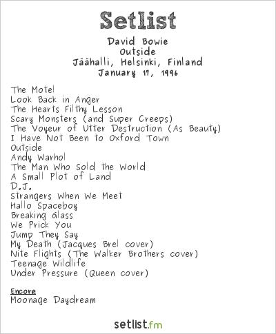 David Bowie Setlist Jäähalli, Helsinki, Finland 1996, Outside